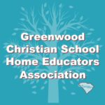 Greenwood Christian School Home Educators assoication is a 3rd Option accountability group in South Carolina