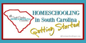 Getting Started Homeschooling in South Carolina