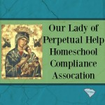 OLPHCA Our Lady of Perpetual Help Homeschool Compliance Association is a 3rd Option accountability group in South Carolina