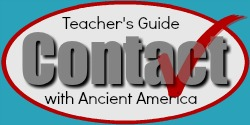 Check out the FREE Teacher's Guide for ideas on how you could incorporate Ancient American studies into your homeschool curriculum.