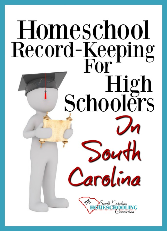 "The South Carolina law requires a certain amount of ""minimum"" record-keeping. But, our focus is not about minimum requirements, especially when we do homeschool record-keeping for High Schoolers. The focus of our record-keeping efforts is to open the doors of opportunity beyond homeschooling. That is all the law intends--for our children to become successful citizens."