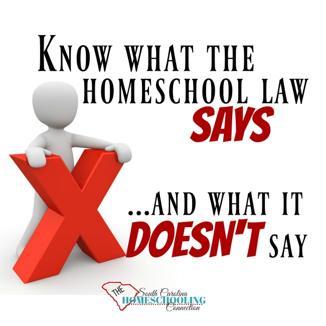 What's NOT required by SC Homeschool Law? Know what the law SAYS and what it DOESN'T say.