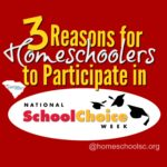 3 Reasons to motivate homeschoolers to participate in School Choice Week