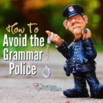 How to Avoid the Grammar Police with Grammarly