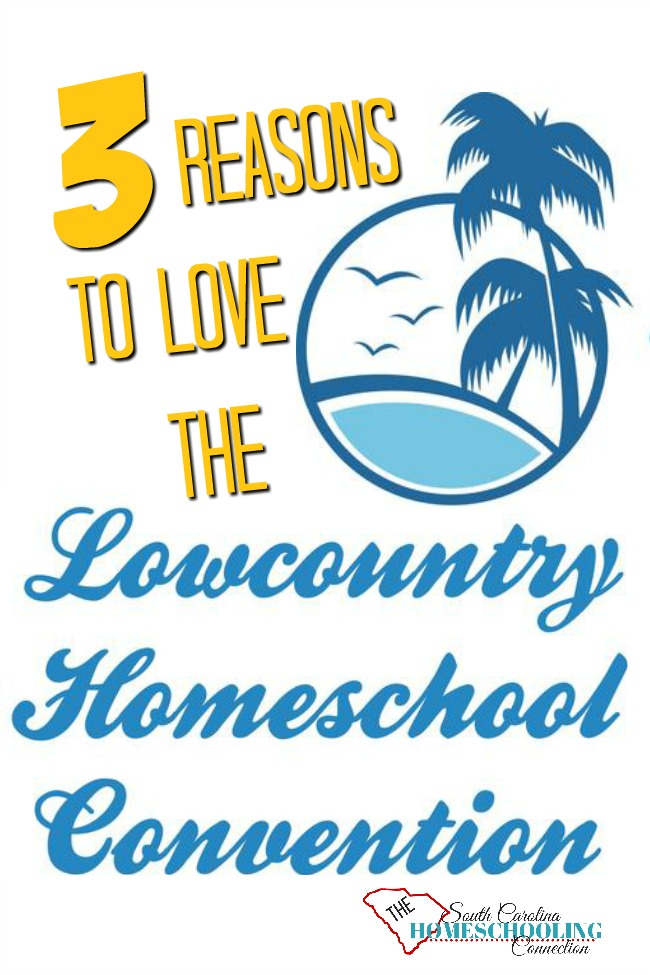 I love the Lowcountry Homeschool Convention! Let me tell you why I love it. And I think you'll agree. Local knows the best for locals!