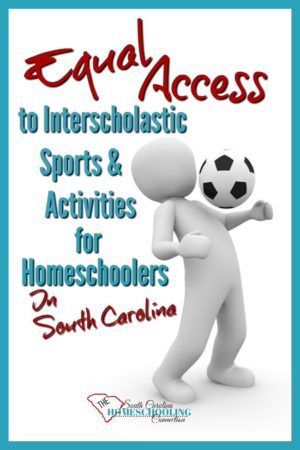 Equal Access for homeschoolers in SC