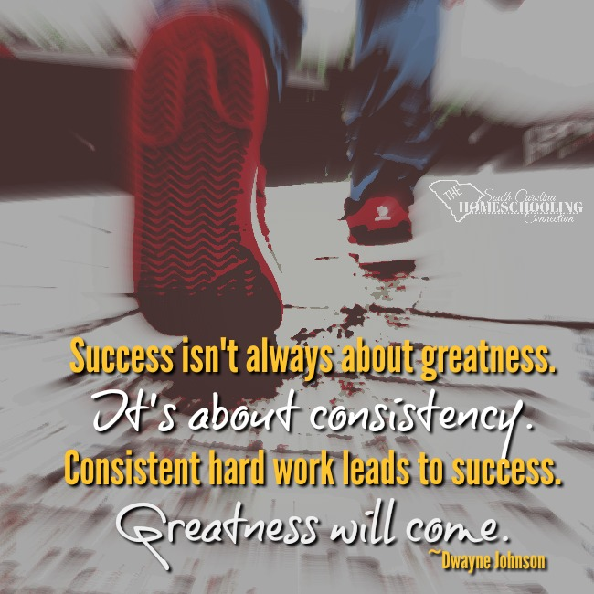 Success isn't always about greatness. It's about consistency. Hard work leads to success.