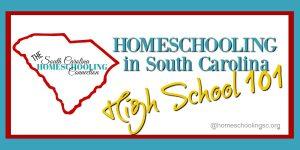 Homeschooling High School 101 in South Carolina
