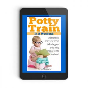 Need more help? You can potty train your child in a weekend!