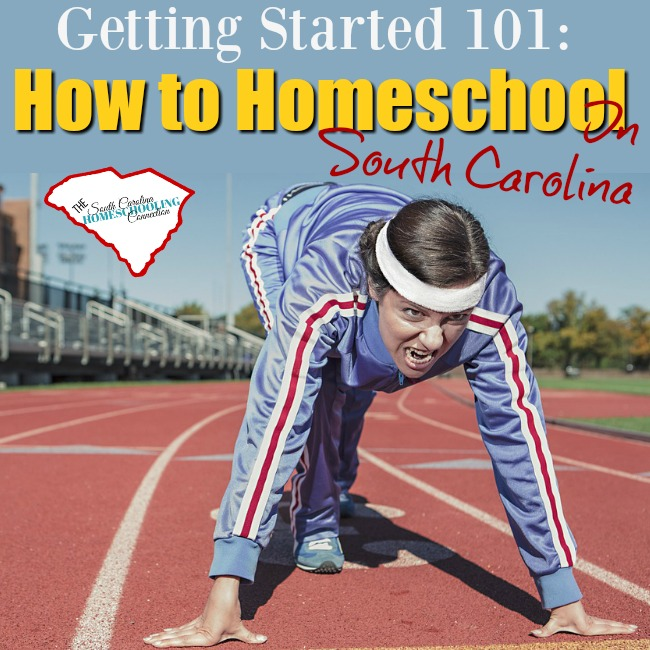 How to Homeschool in South Carolina: Getting Started