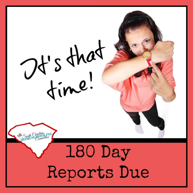 180 Day Reports Due