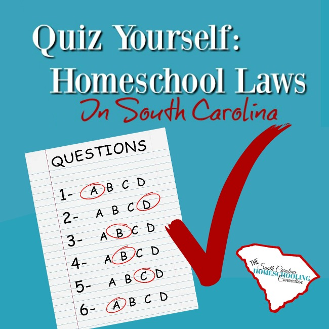 Quiz Yourself: Homeschool Laws in SC
