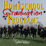 What about graduation? Won't you miss out on graduation if you homeschool? Nope...we have homeschool graduation programs too!