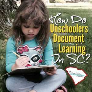 https://www.homeschoolingsc.org/how-do-unschoolers-document-learning/
