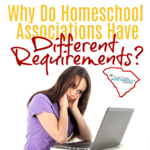 Why do Homeschool Associations Have different requirements?